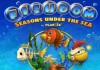 Fishdom season under the sea