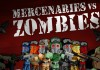 Mini hry - Mercenaries vs. Zombies